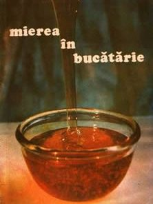Mierea in bucatarie