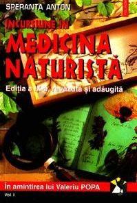 Incursiune in medicina naturista vol II