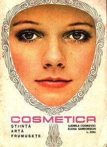 Cosmetica - Stiinta, arta, frumusete