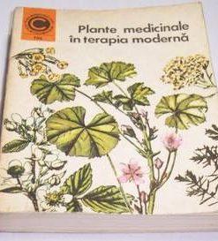 Plantele medicinale in terapia moderna