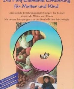 Die Funf Elemente Ernahrung fur Mutter und Kind -lb. Germana
