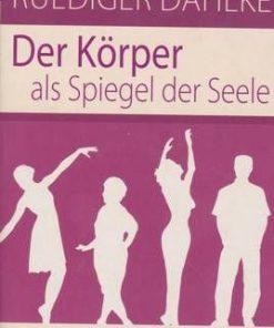 Der Korper als Spiegel der Seele - lb. Germana