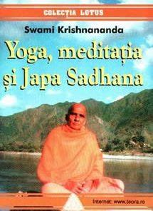 Yoga - Meditatia si Japa Sadhana