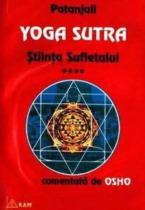 Yoga Sutra - Stiinta sufletului  - vol. vll