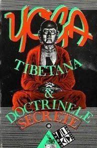 Yoga tibetana si Doctrinele secrete - I