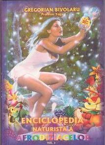 Enciclopedia naturista a afrodiziacelor Vol. II