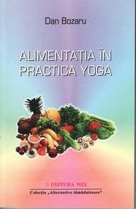 Alimentatia in practica Yoga