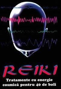 Reiki Tratamente cu energie cosmica pentru 40 de boli.
